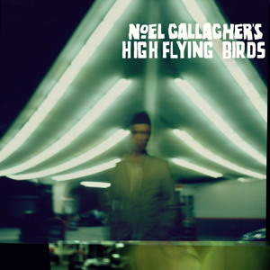 noel gallagher and the high flying birds